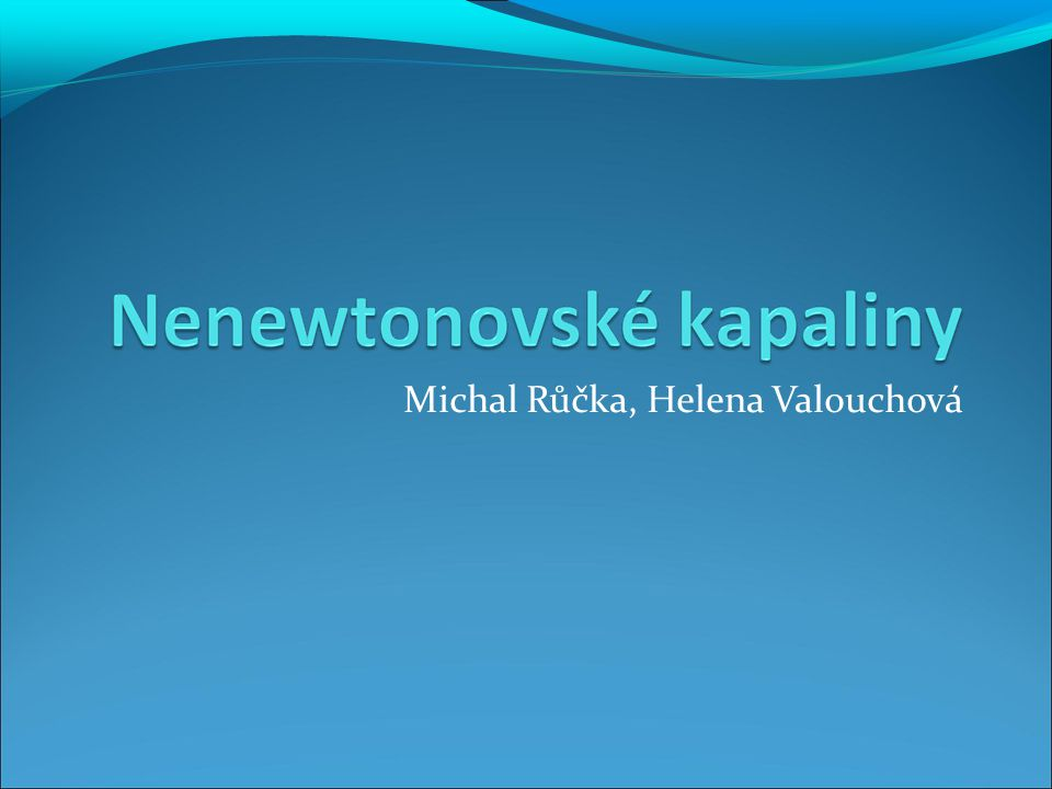 Michal Růčka, Helena Valouchová