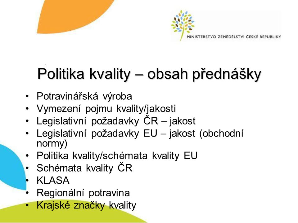Politika kvality – obsah přednášky