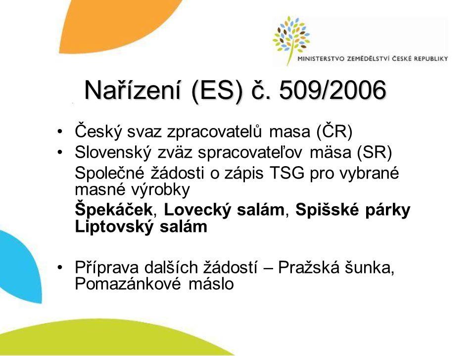 Nařízení (ES) č. 509/2006 Český svaz zpracovatelů masa (ČR)