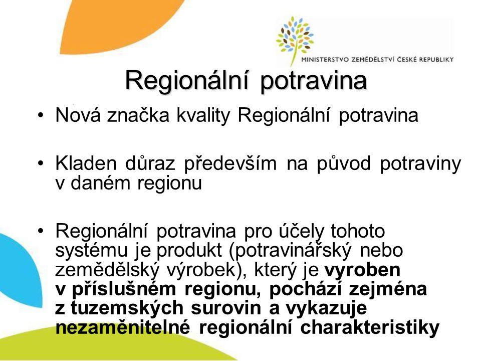 Regionální potravina Nová značka kvality Regionální potravina