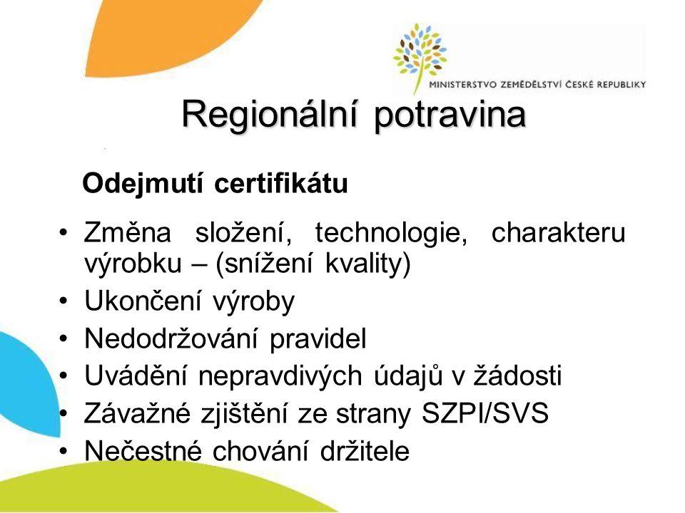 Regionální potravina Odejmutí certifikátu
