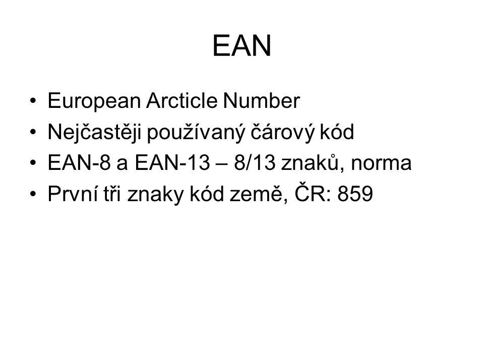 EAN European Arcticle Number Nejčastěji používaný čárový kód