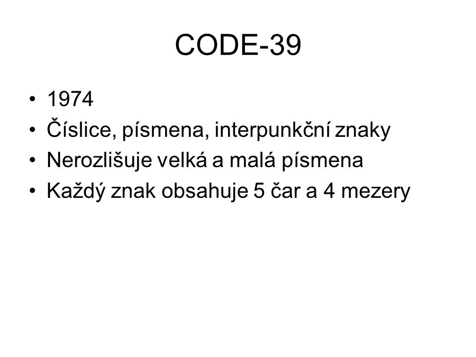 CODE-39 1974 Číslice, písmena, interpunkční znaky