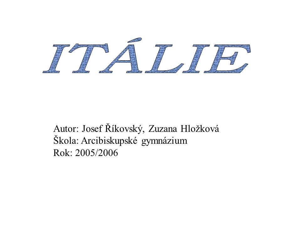 ITÁLIE Autor: Josef Říkovský, Zuzana Hložková