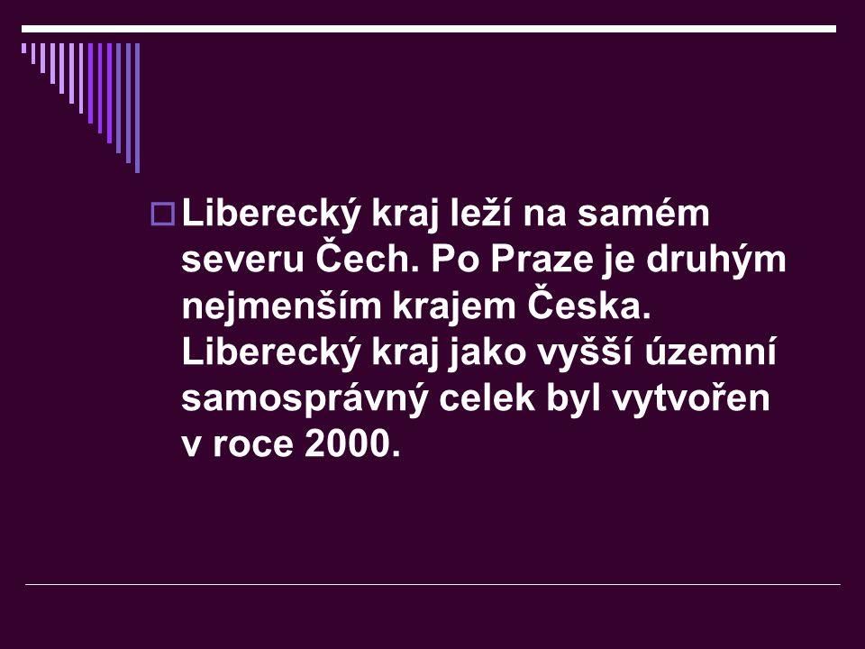 Liberecký kraj leží na samém severu Čech
