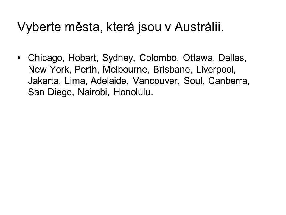 Vyberte města, která jsou v Austrálii.
