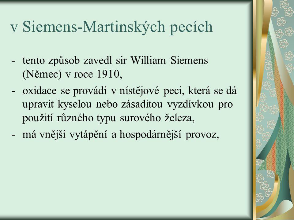v Siemens-Martinských pecích