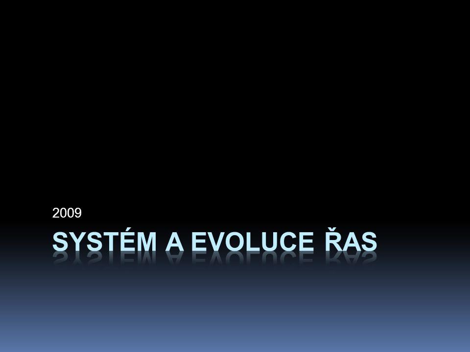 2009 Systém a evoluce řas
