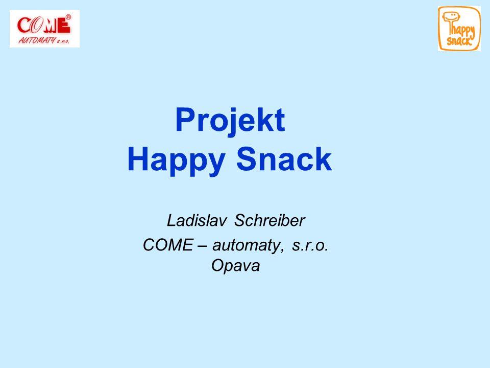 Ladislav Schreiber COME – automaty, s.r.o. Opava
