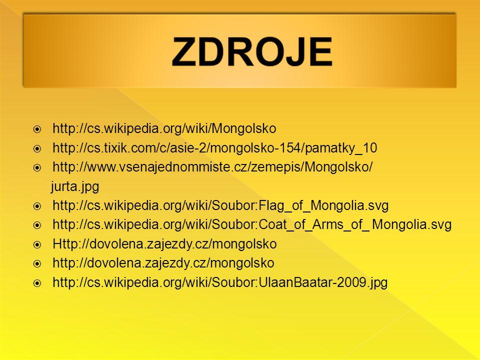 ZDROJE http://cs.wikipedia.org/wiki/Mongolsko
