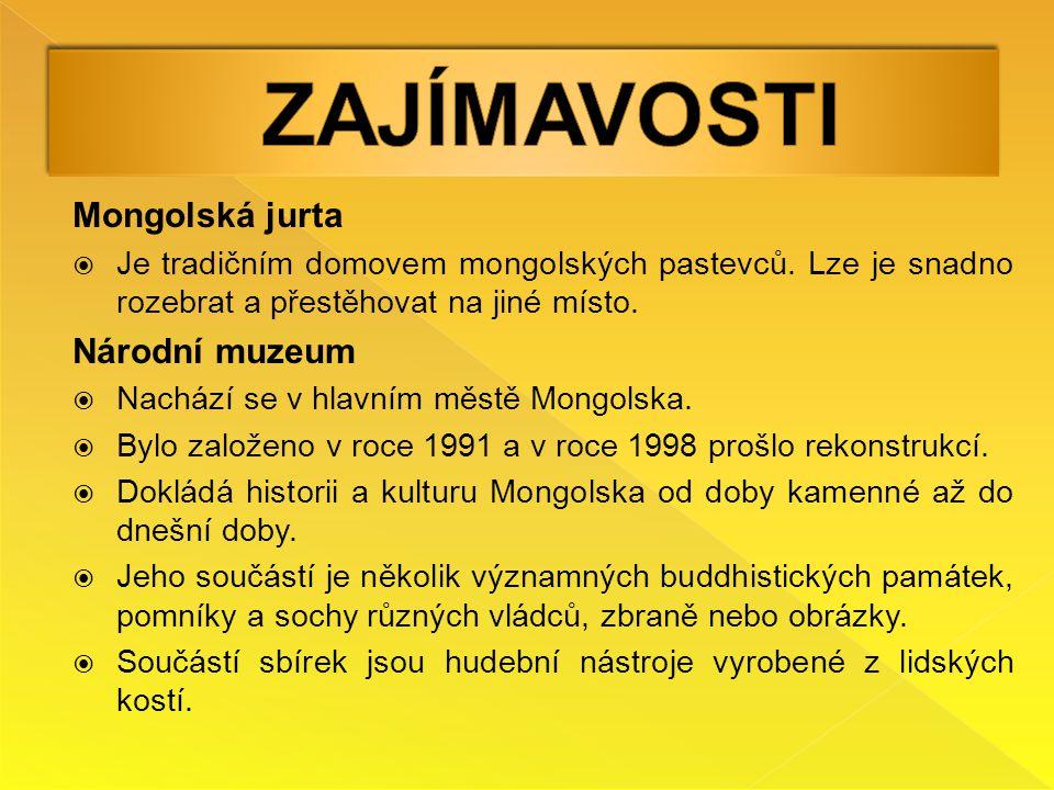 Zajímavosti Mongolská jurta Národní muzeum