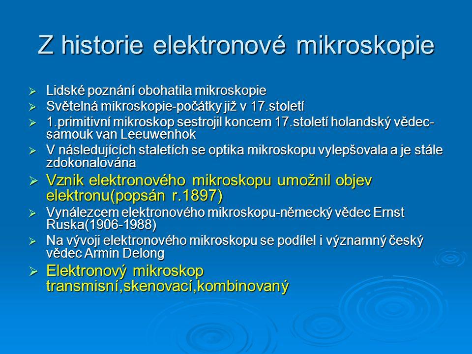 Z historie elektronové mikroskopie