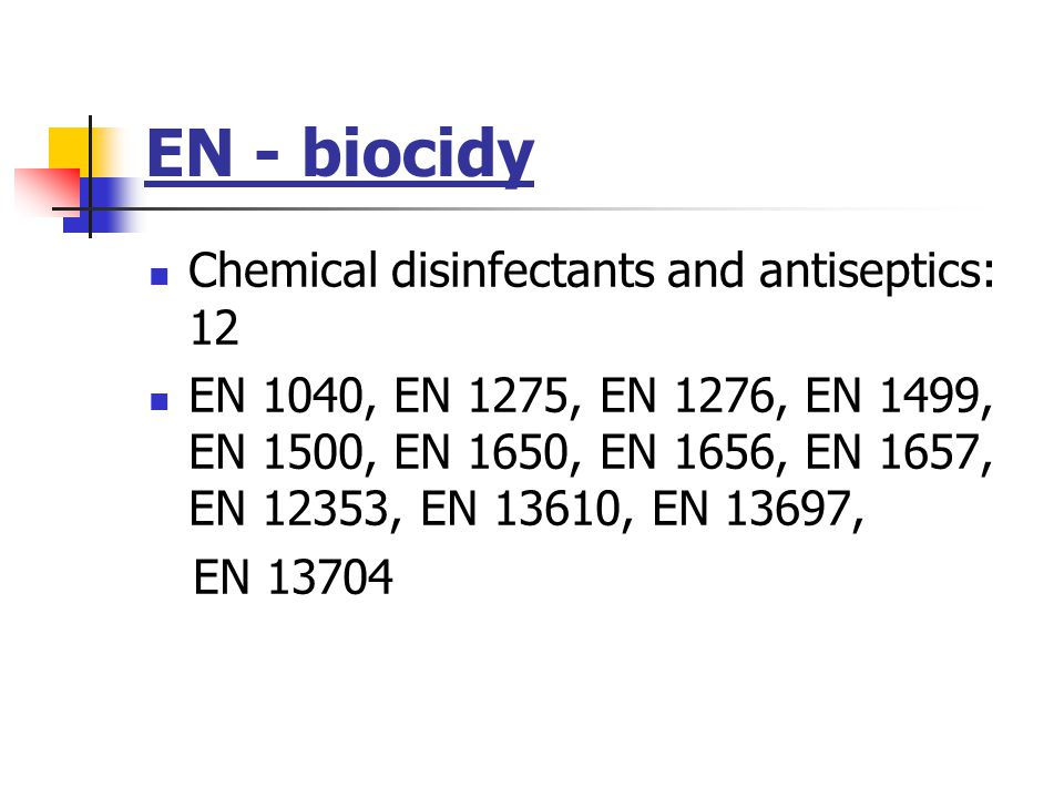 EN - biocidy Chemical disinfectants and antiseptics: 12