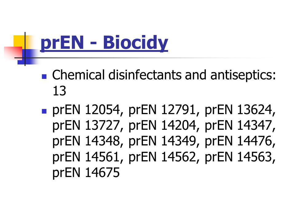 prEN - Biocidy Chemical disinfectants and antiseptics: 13