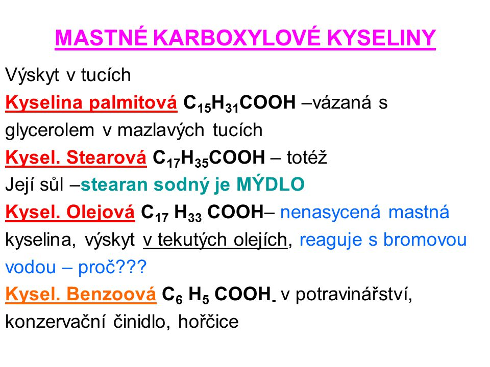 MASTNÉ KARBOXYLOVÉ KYSELINY