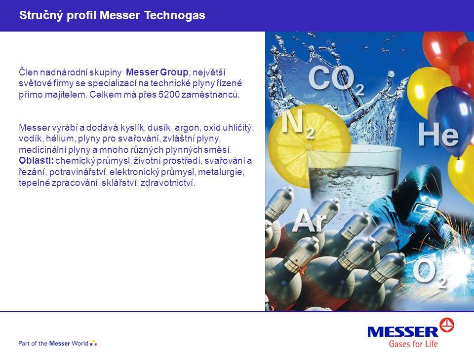 Stručný profil Messer Technogas
