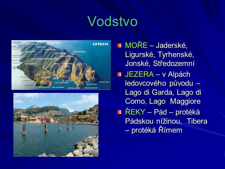 Vodstvo MOŘE – Jaderské, Ligurské, Tyrhenské, Jonské, Středozemní