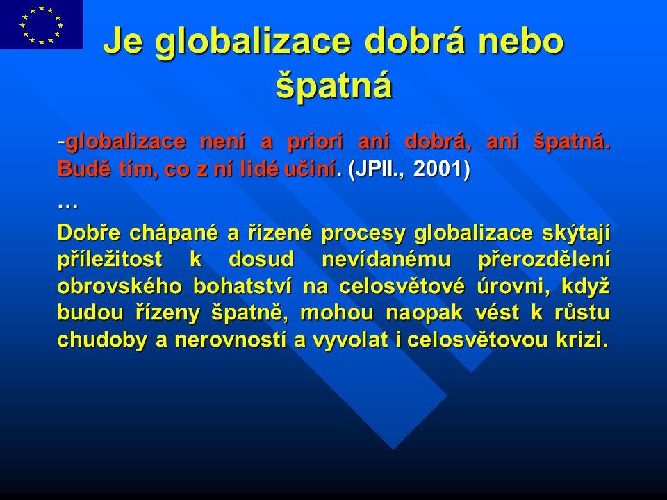 Je globalizace dobrá nebo špatná