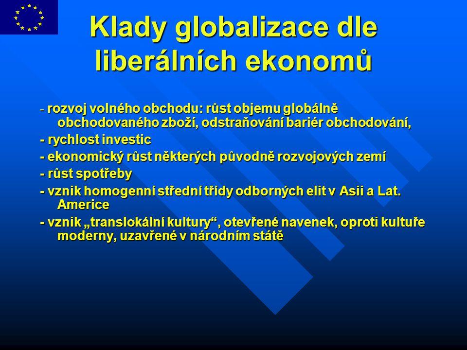 Klady globalizace dle liberálních ekonomů