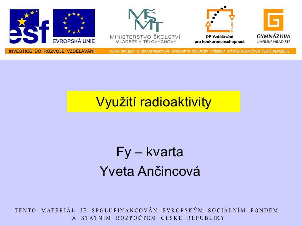 Využití radioaktivity