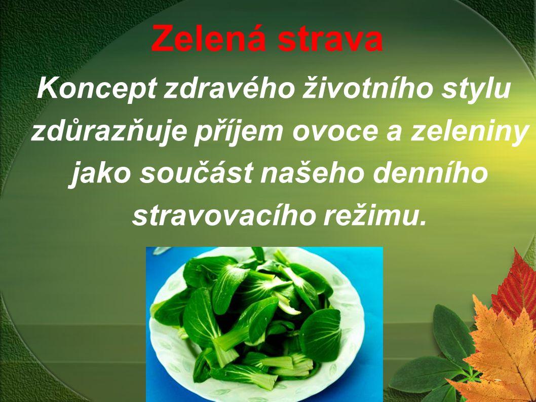 Zelená strava Koncept zdravého životního stylu zdůrazňuje příjem ovoce a zeleniny jako součást našeho denního stravovacího režimu.