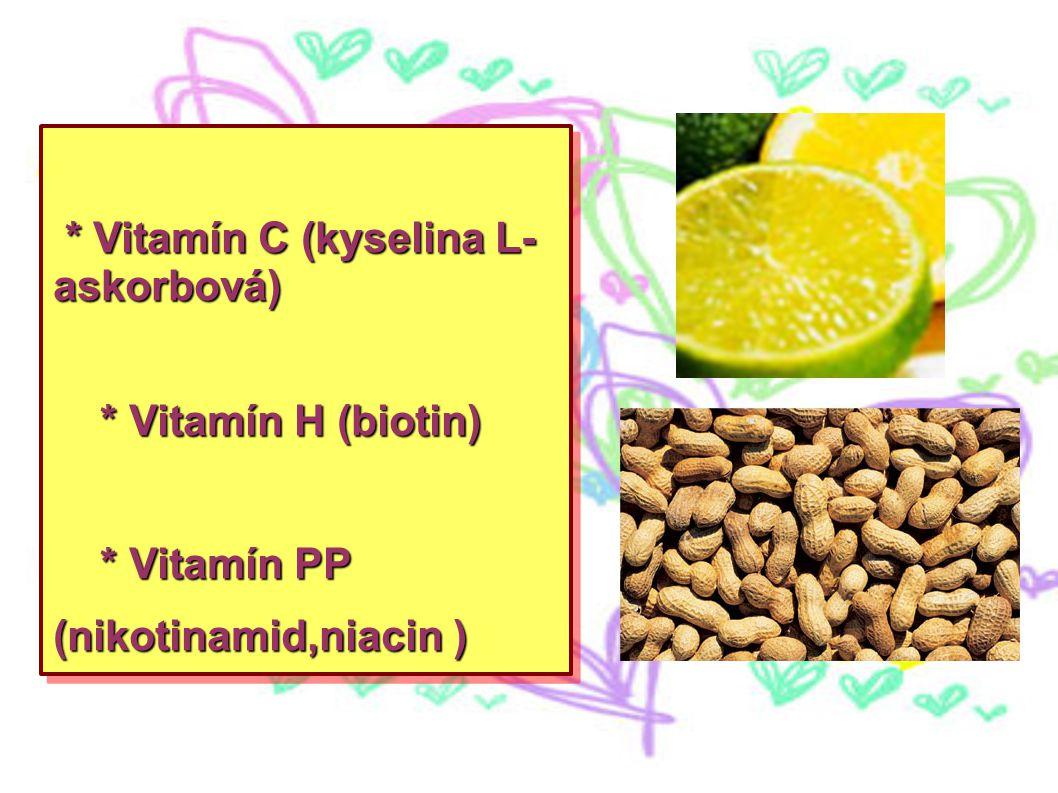 * Vitamín C (kyselina L-askorbová)