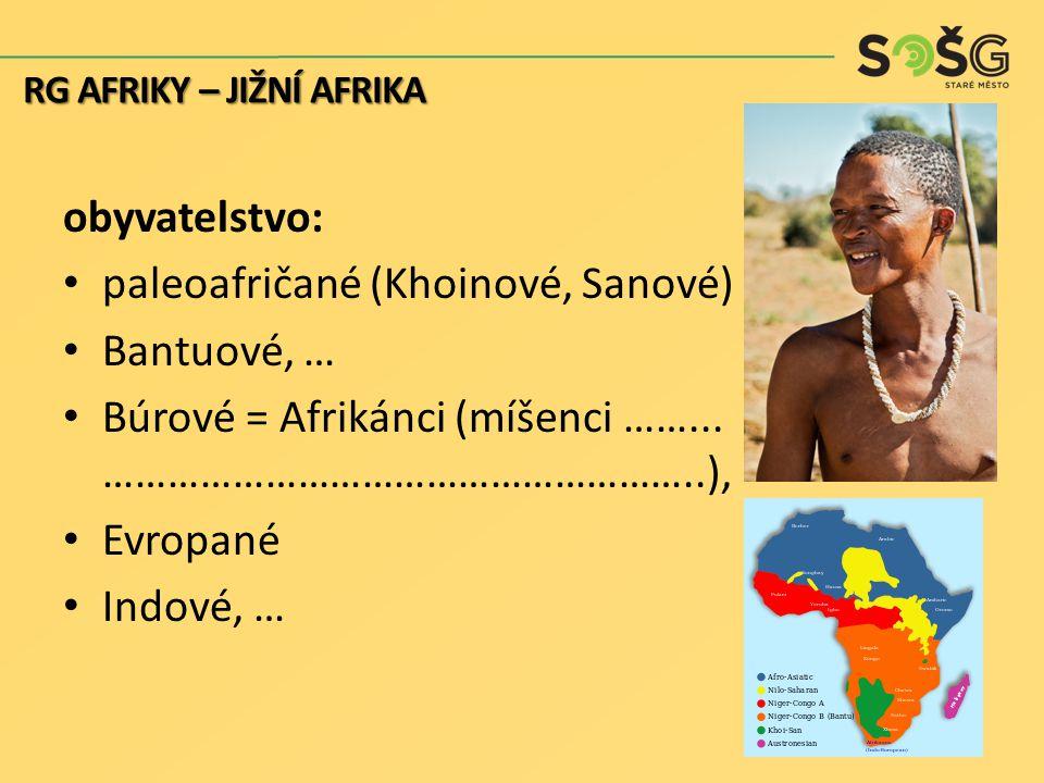 paleoafričané (Khoinové, Sanové) Bantuové, …