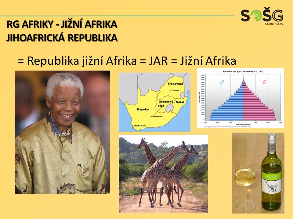 = Republika jižní Afrika = JAR = Jižní Afrika