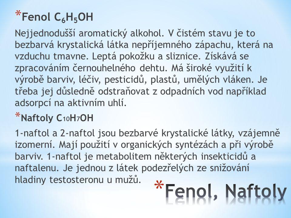 Fenol, Naftoly Fenol C6H5OH
