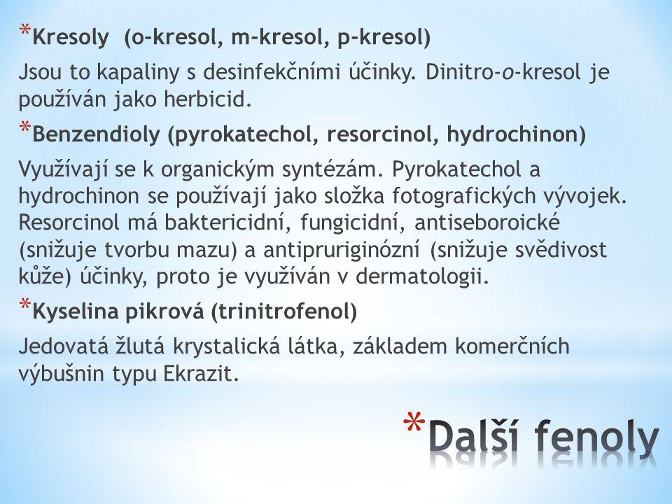Další fenoly Kresoly (o-kresol, m-kresol, p-kresol)