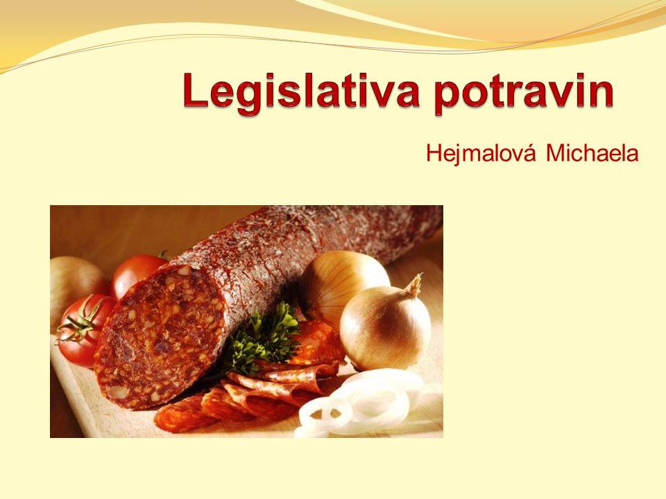 Legislativa potravin Hejmalová Michaela