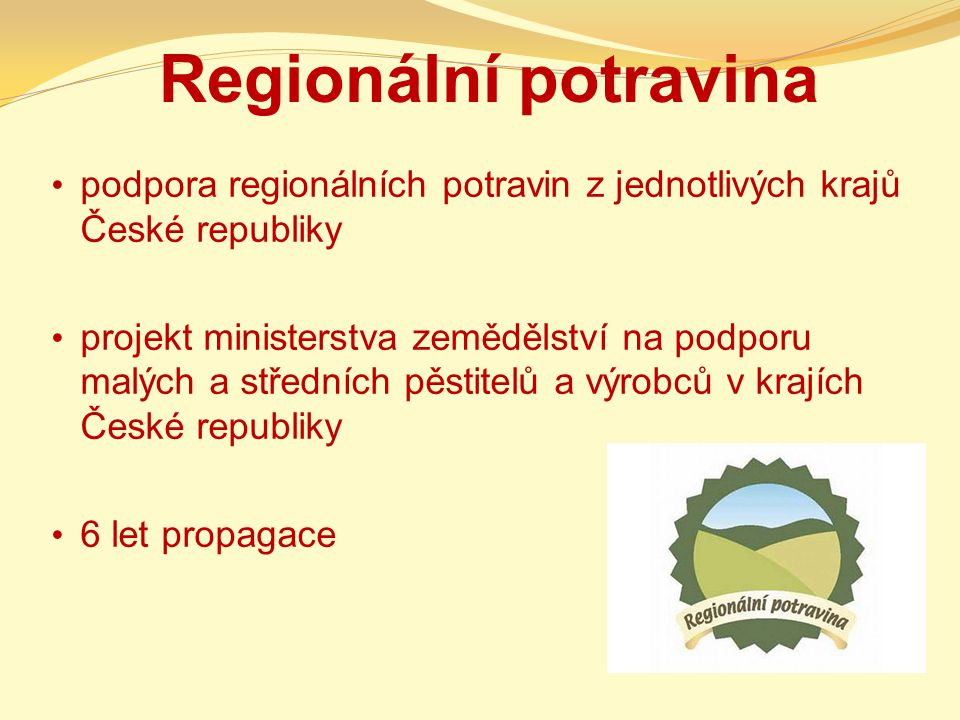 Regionální potravina podpora regionálních potravin z jednotlivých krajů České republiky.