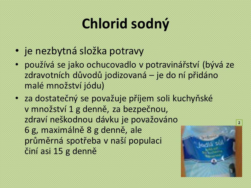Chlorid sodný je nezbytná složka potravy