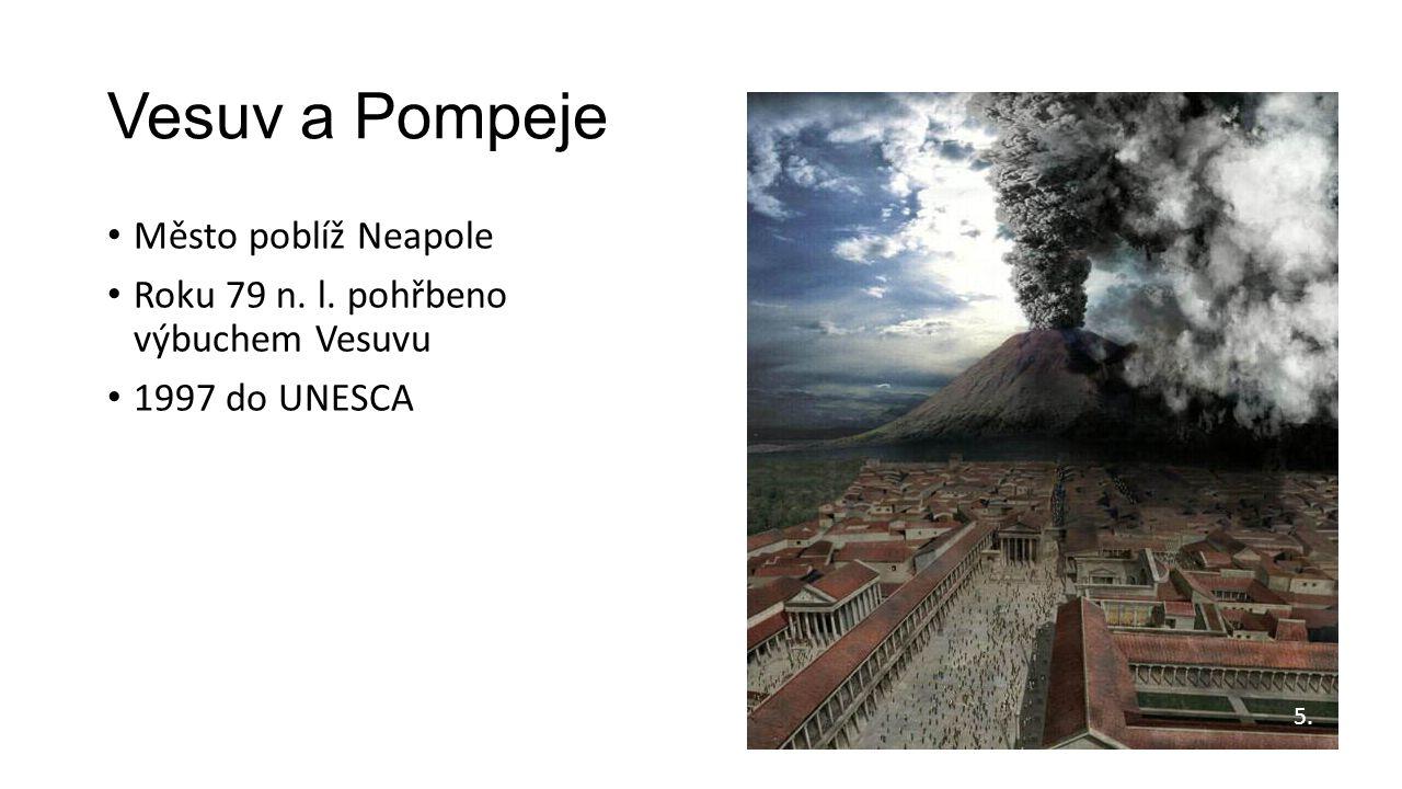 Vesuv a Pompeje Město poblíž Neapole