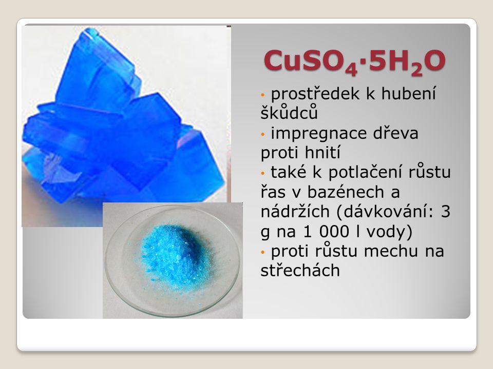 CuSO4·5H2O prostředek k hubení škůdců impregnace dřeva proti hnití