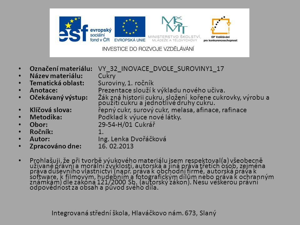 Označení materiálu: VY_32_INOVACE_DVOLE_SUROVINY1_17