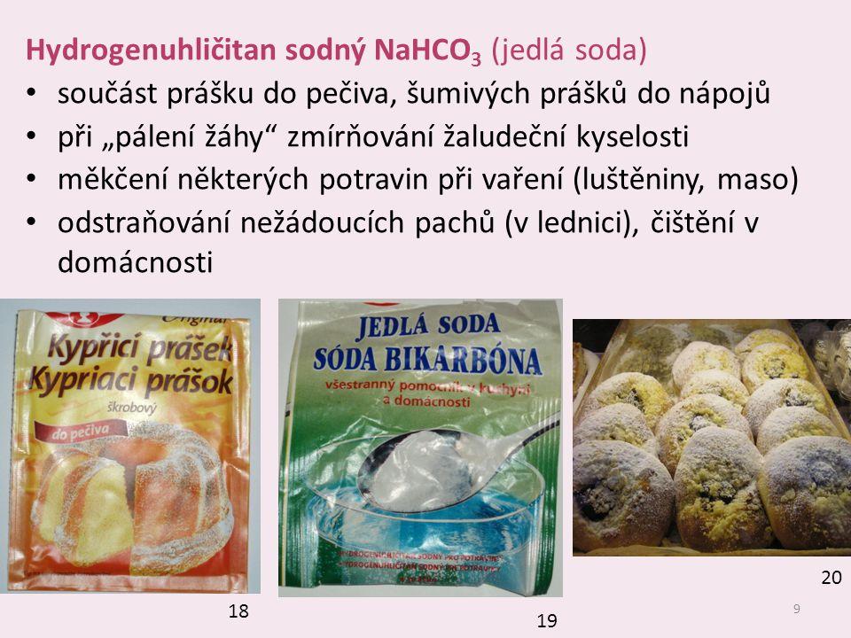 Hydrogenuhličitan sodný NaHCO3 (jedlá soda)