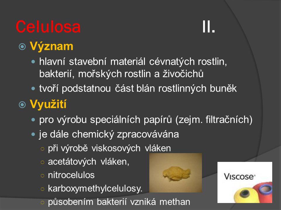 Celulosa II. Význam Využití
