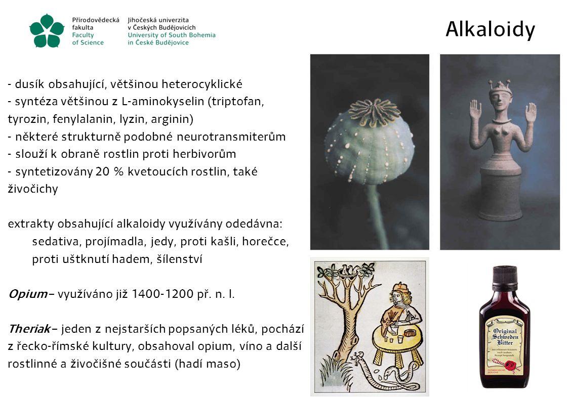 Alkaloidy - dusík obsahující, většinou heterocyklické