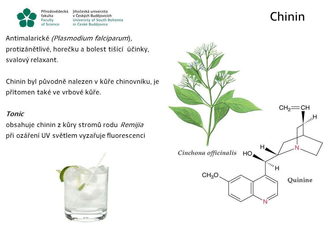 Chinin Antimalarické (Plasmodium falciparum), protizánětlivé, horečku a bolest tišící účinky, svalový relaxant.