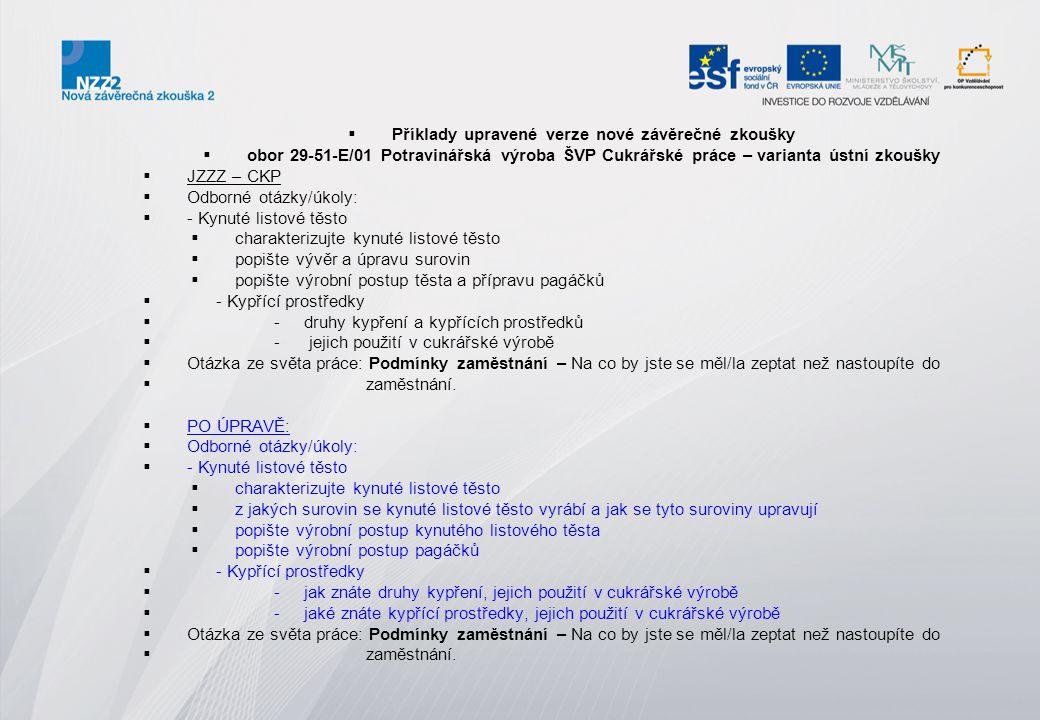 Příklady upravené verze nové závěrečné zkoušky