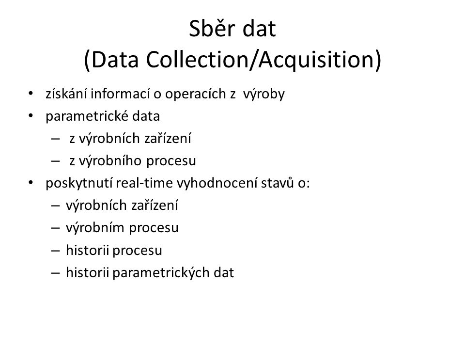 Sběr dat (Data Collection/Acquisition)