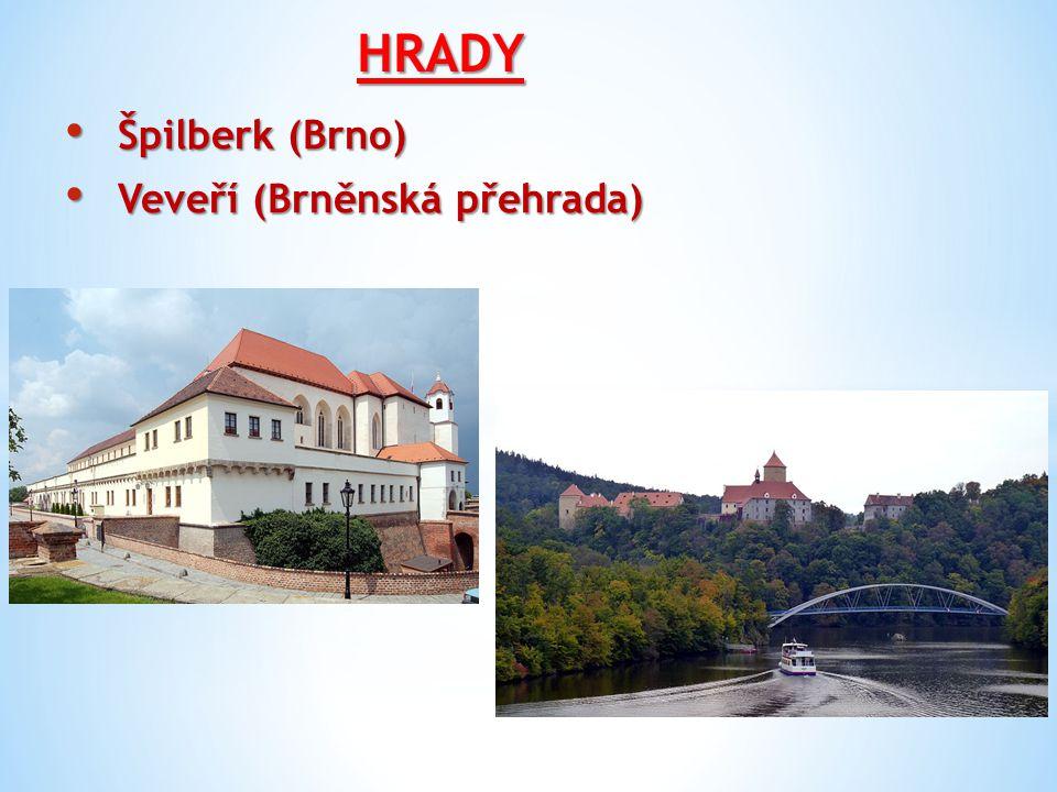 HRADY Špilberk (Brno) Veveří (Brněnská přehrada)