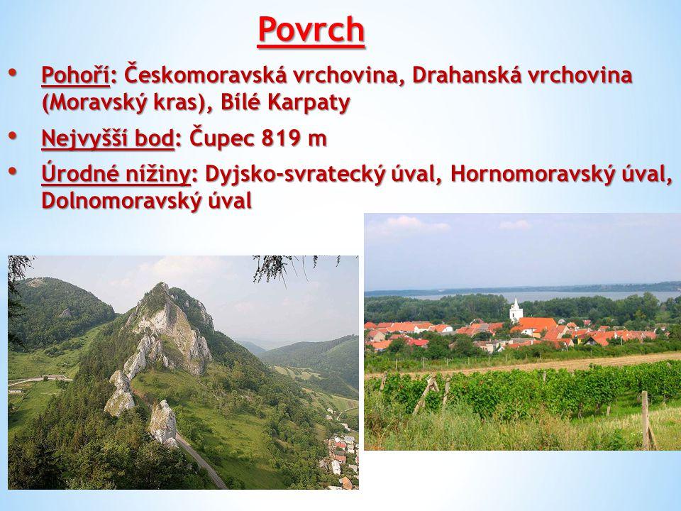 Povrch Pohoří: Českomoravská vrchovina, Drahanská vrchovina (Moravský kras), Bílé Karpaty. Nejvyšší bod: Čupec 819 m.