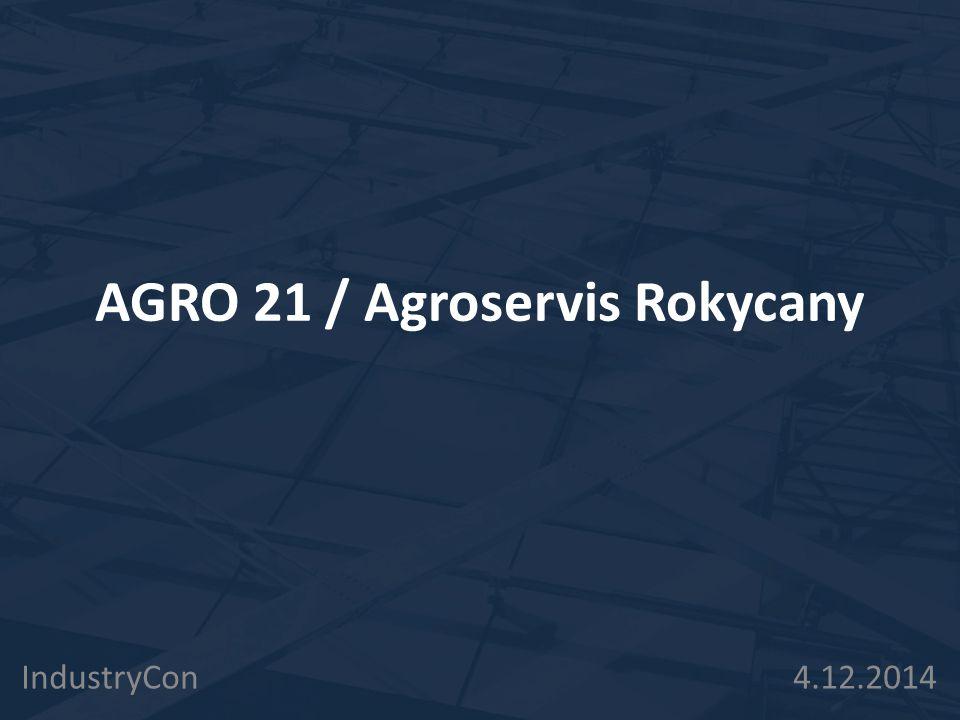 AGRO 21 / Agroservis Rokycany
