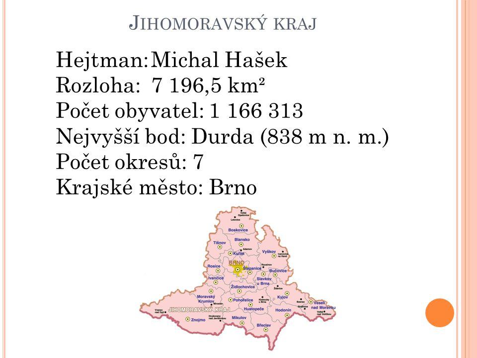 Nejvyšší bod: Durda (838 m n. m.) Počet okresů: 7 Krajské město: Brno