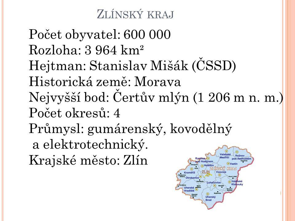 Hejtman: Stanislav Mišák (ČSSD) Historická země: Morava
