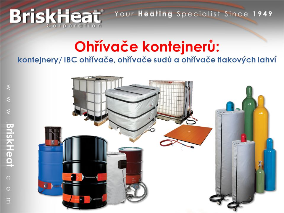 Ohřívače kontejnerů: kontejnery/ IBC ohřívače, ohřívače sudů a ohřívače tlakových lahví