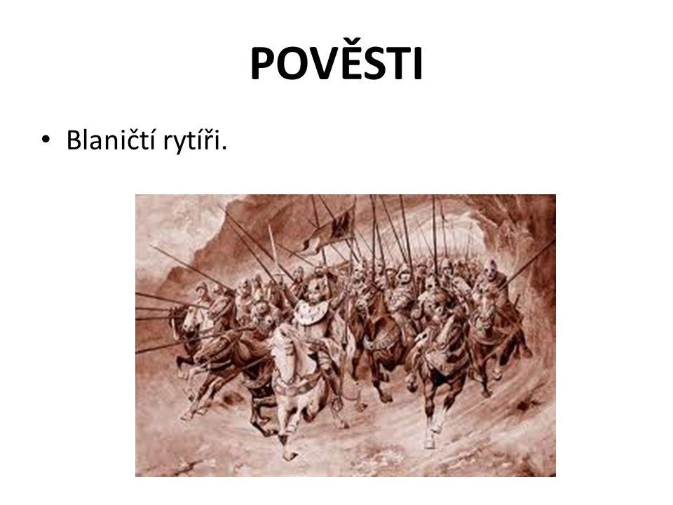 POVĚSTI Blaničtí rytíři.