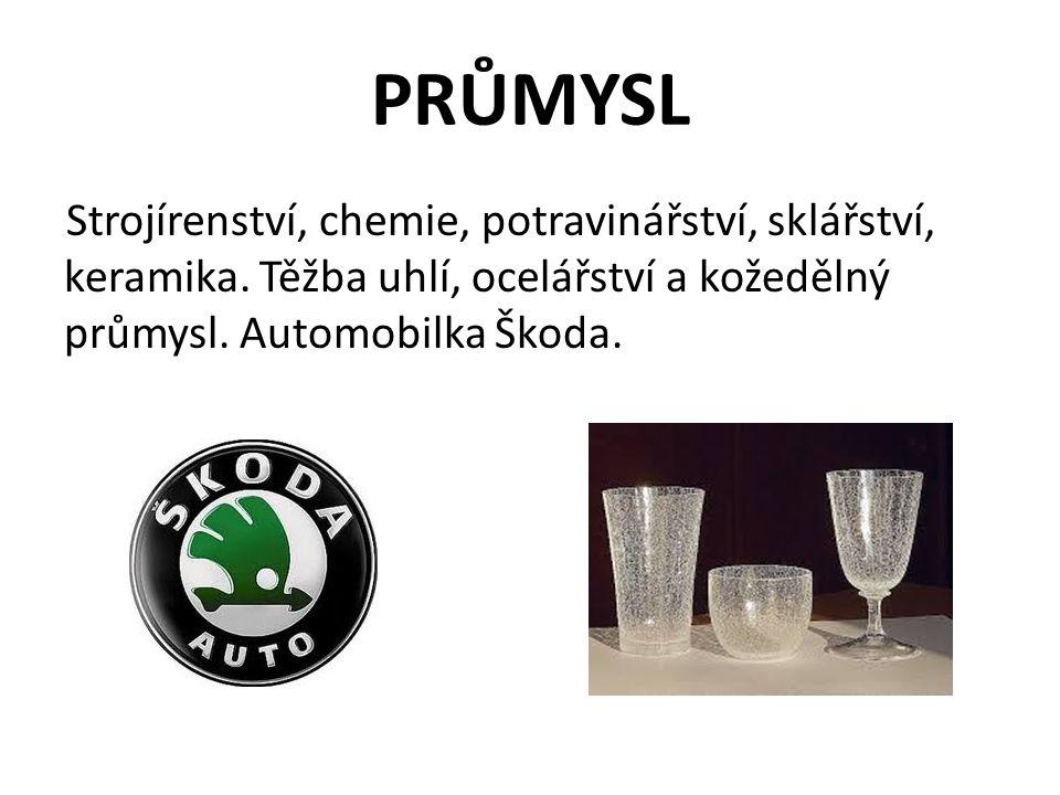 PRŮMYSL Strojírenství, chemie, potravinářství, sklářství, keramika.